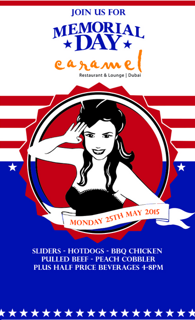 Celebrate Memorial Day at  Caramel Restaurant & Lounge - Dubai