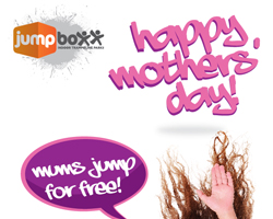 JUMP BOXX INDOOR TRAMPOLINE PARK PRESENTS MOTHER'S JUMP FOR FREE!