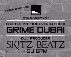 Friday 24th April No.1 Events presents the first official GRIME tour to hit Dubai at The Basement!